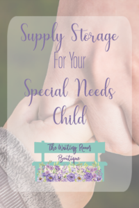 Supply Storage for Special Needs Child